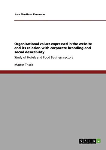 Organizational Values Expressed in the Website and Its Relation with Corporate Branding and Social ...