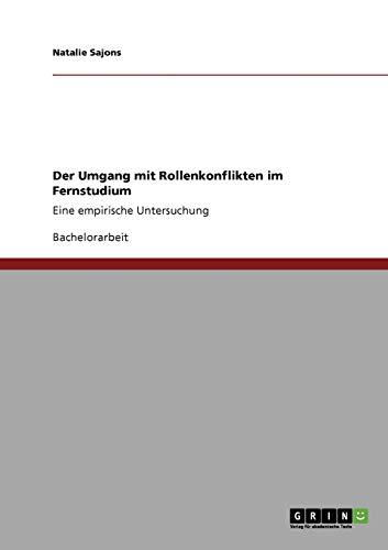 9783640749164: Der Umgang mit Rollenkonflikten im Fernstudium (German Edition)