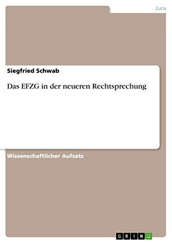 Das Efzg in Der Neueren Rechtsprechung: Siegfried Schwab