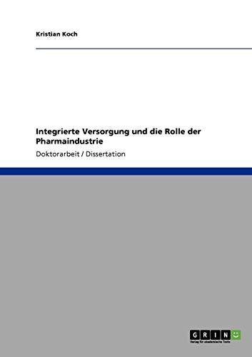 Integrierte Versorgung und die Rolle der Pharmaindustrie - Kristian Koch