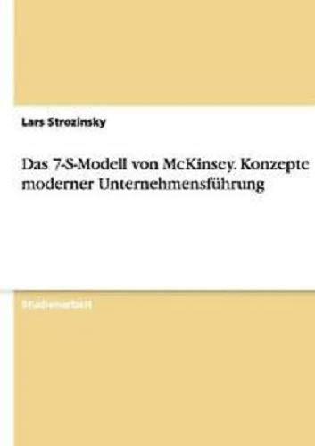 9783640764372: Das 7-S-Modell von McKinsey. Konzepte moderner Unternehmensführung