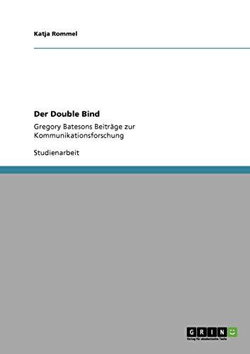 9783640765218: Der Double Bind