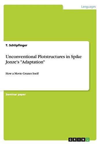 9783640772896: Unconventional Plotstructures in Spike Jonze's