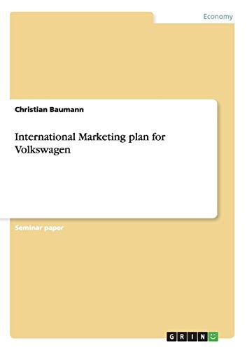 9783640775057: International Marketing Plan for Volkswagen