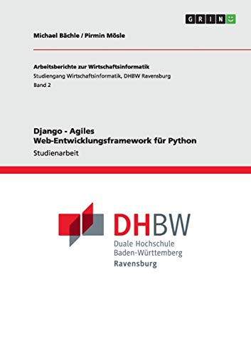 9783640776924: Django - Agiles Web-Entwicklungsframework für Python