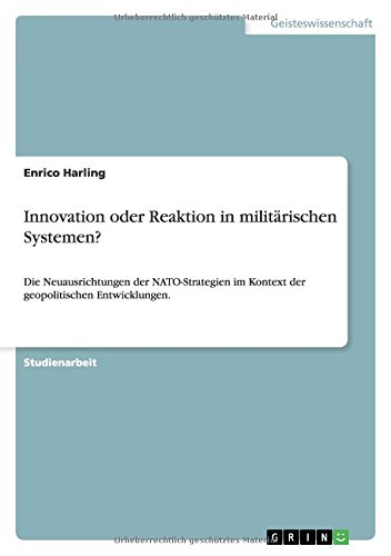 Innovation Oder Reaktion in Militarischen Systemen?: Enrico Harling