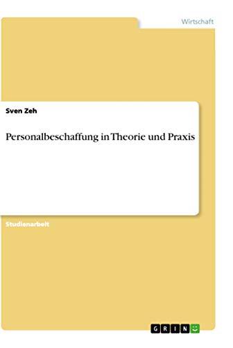 9783640778713: Personalbeschaffung in Theorie Und Praxis