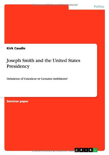 Joseph Smith and the United States Presidency: Kirk Caudle