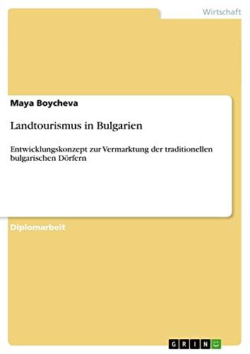 9783640781591: Landtourismus in Bulgarien