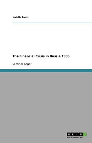 9783640803149: The Financial Crisis in Russia 1998