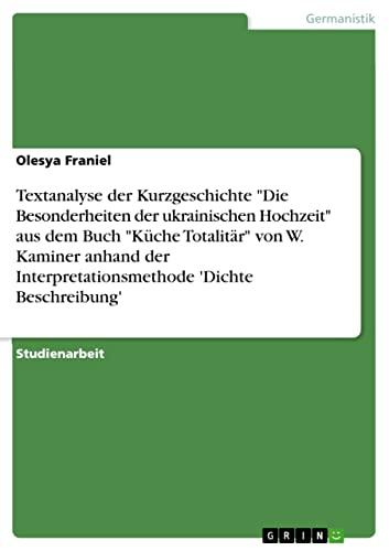 Textanalyse Der Kurzgeschichte Die Besonderheiten Der Ukrainischen Hochzeit Aus Dem Buch Kuche ...