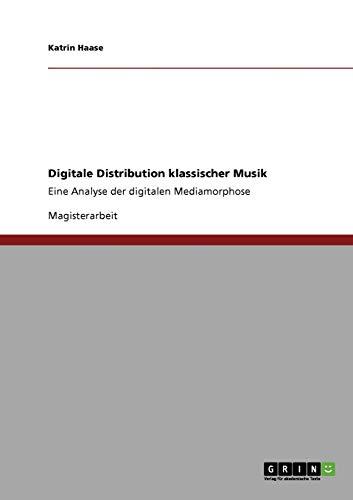 Digitale Distribution klassischer Musik (German Edition): Katrin Haase