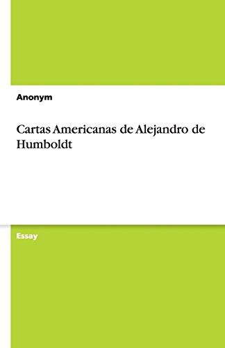 9783640815166: Cartas Americanas de Alejandro de Humboldt (German Edition)