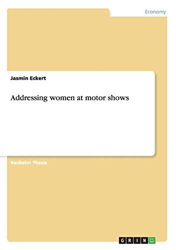9783640821020: Addressing women at motor shows