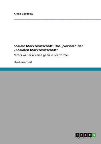 9783640828098: Soziale Marktwirtschaft: Das Soziale Der Sozialen Marktwirtschaft