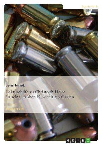 Lektürehilfe zu Christoph Hein: In seiner frühen Kindheit ein Garten: Jens Junek