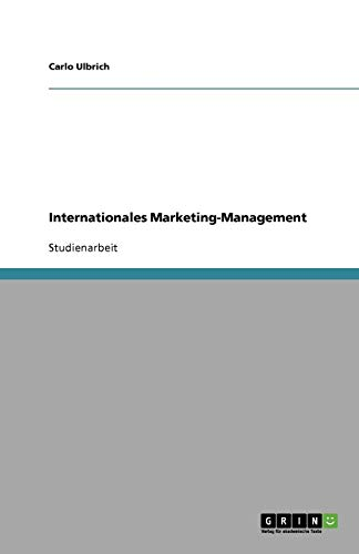 9783640831654: Internationales Marketing-Management