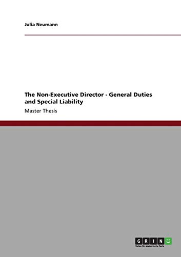 9783640831685: The Non-Executive Director - General Duties and Special Liability