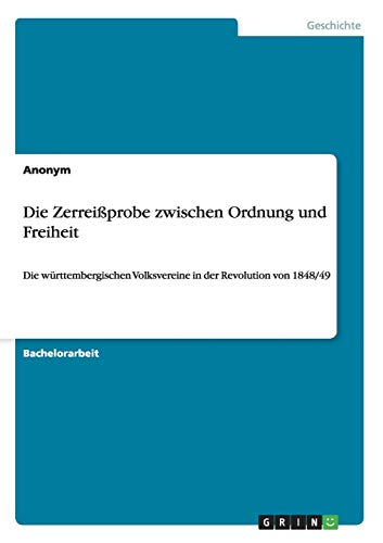 9783640832026: Die Zerreißprobe zwischen Ordnung und Freiheit (German Edition)
