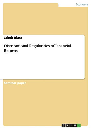 Distributional Regularities of Financial Returns: Jakob Blatz