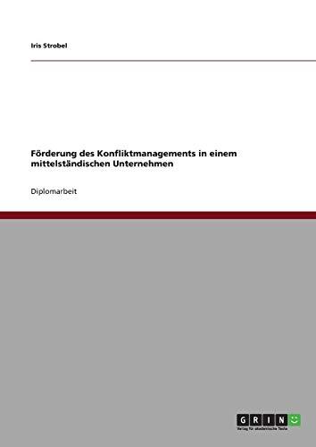 9783640833177: Forderung Des Konfliktmanagements in Einem Mittelstandischen Unternehmen