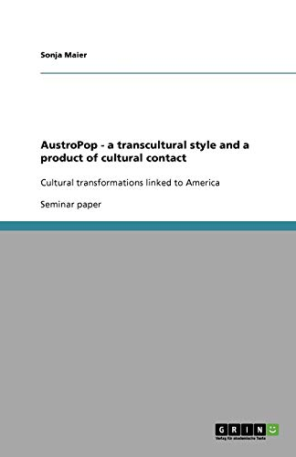 Austropop - A Transcultural Style and a Product of Cultural Contact: Sonja Maier