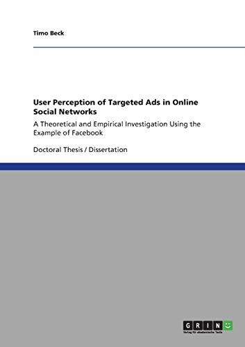 9783640836949: User Perception of Targeted Ads in Online Social Networks