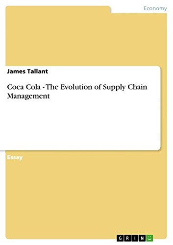 9783640839629: Coca Cola - The Evolution of Supply Chain Management
