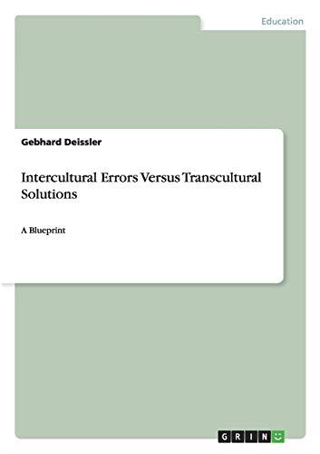 9783640840670: Intercultural Errors Versus Transcultural Solutions