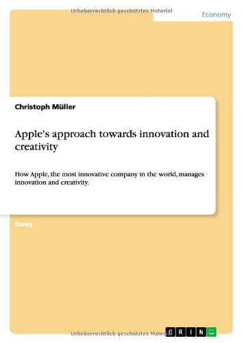 9783640843916: Apple's approach towards innovation and creativity