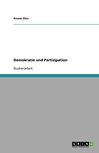 9783640844661: Demokratie und Partizipation