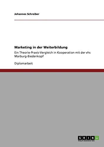 9783640845460: Marketing in der Weiterbildung (German Edition)
