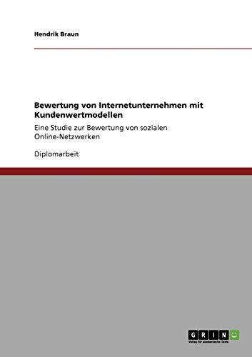 9783640853342: Bewertung von Internetunternehmen mit Kundenwertmodellen (German Edition)