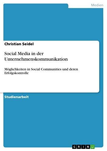Social Media in der Unternehmenskommunikation: Seidel, Christian