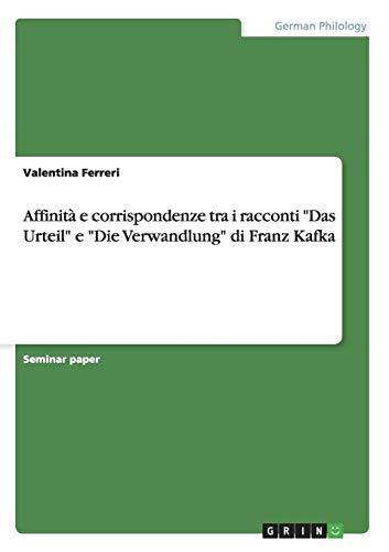 Affinita E Corrispondenze Tra I Racconti Das Urteil E Die Verwandlung Di Franz Kafka: Valentina ...