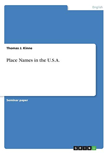 Place Names in the U.S.A.: Thomas J. Kinne