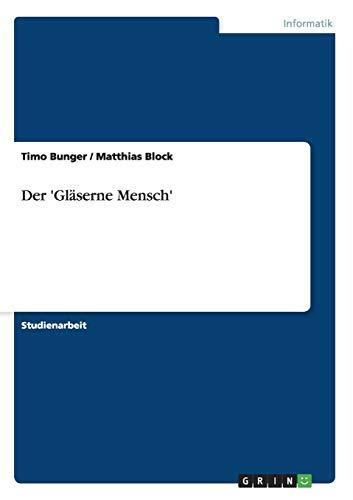 9783640858811: Der 'Gläserne Mensch'