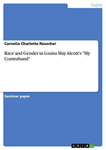 9783640859092: Race and Gender in Louisa May Alcott's
