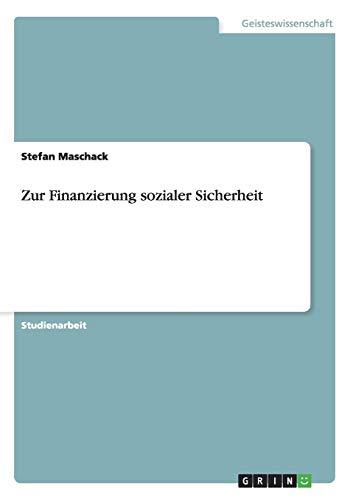 Zur Finanzierung Sozialer Sicherheit: Stefan Maschack