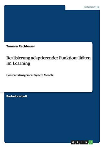 Realisierung Adaptierender Funktionalitaten Im Learning: Tamara Rachbauer