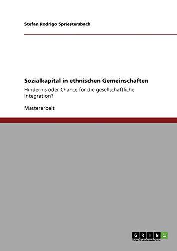 Sozialkapital in Ethnischen Gemeinschaften: Stefan Rodrigo Spriestersbach