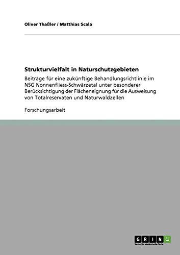 9783640865697: Strukturvielfalt in Naturschutzgebieten