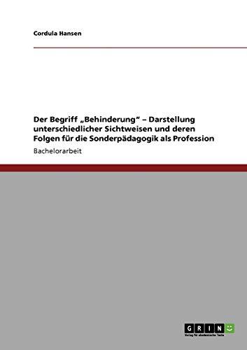 Der Begriff Behinderung - Darstellung Unterschiedlicher Sichtweisen Und Deren Folgen Fur Die ...