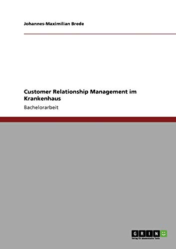 9783640874422: Customer Relationship Management im Krankenhaus