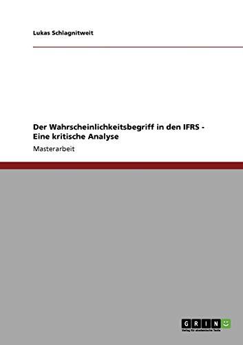 9783640875092: Der Wahrscheinlichkeitsbegriff in den IFRS - Eine kritische Analyse