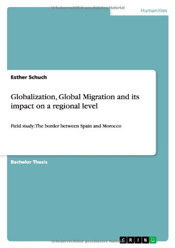 Globalization, Global Migration and Its Impact on a Regional Level: Esther Schuch