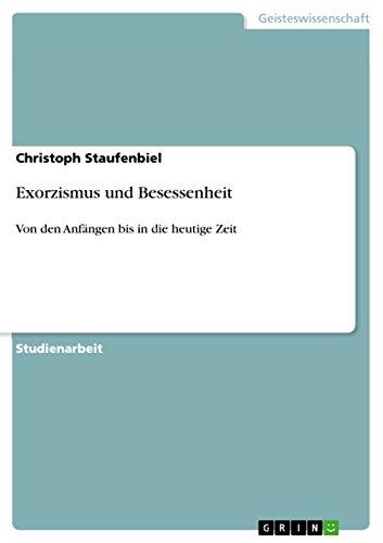 9783640883455: Exorzismus und Besessenheit