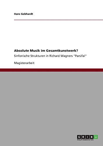 Absolute Musik im Gesamtkunstwerk?: Hans Gebhardt