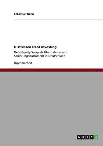 9783640884223: Distressed Debt Investing