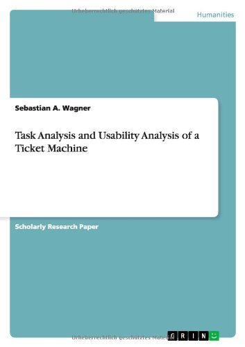 9783640895755: Task Analysis and Usability Analysis of a Ticket Machine